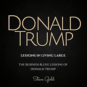 Donald Trump: Lessons in Living Large Audiobook