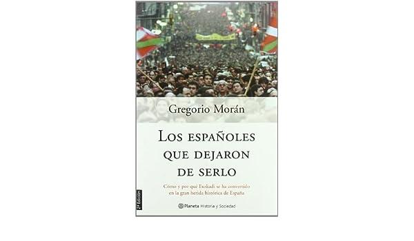 Los españoles que dejaron de serlo Historia Y Sociedad: Amazon.es ...