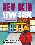 New Kid, New Scene, Debbie Glasser and Emily Schenck, 1433810395