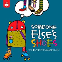 Someone Else's Shoes - The Best Foot Forward Children's Music Series from Recess Music by Swingset Mamas (2012-07-31)