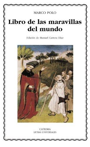 Libro de las maravillas del mundo / Book of the World Wonders (Letras Universales / Universal Writings) (Spanish Edition