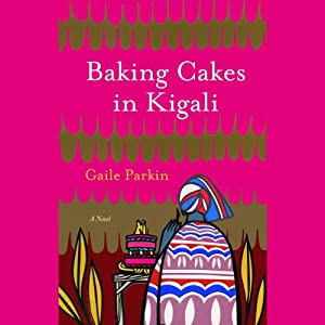 Baking Cakes in Kigali Audiobook