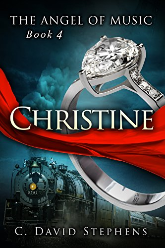 Christine (The Angel of Music Book 4)