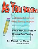 As You Write, Dorothy Jean Dixon, 1413472826