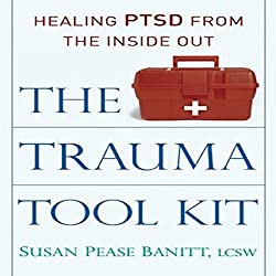 The Trauma Tool Kit
