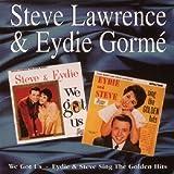 We Got Us / Eydie & Steve Sing The Golden Hits