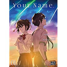Your Name. T01 (French Edition)