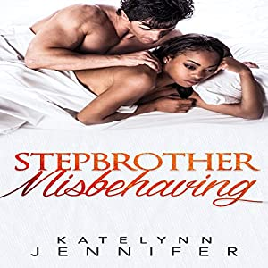 Stepbrother Misbehaving Audiobook