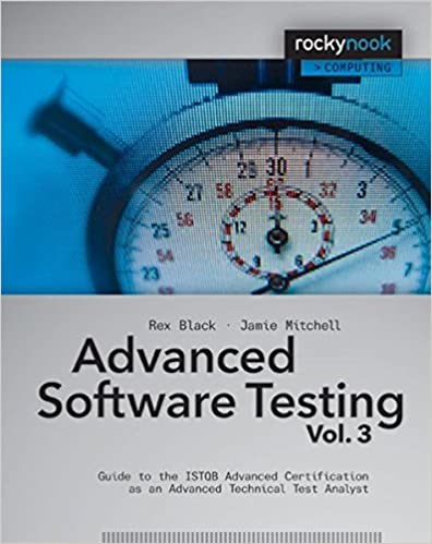 Advanced Software Testing - Vol  3: Guide to the ISTQB Advanced