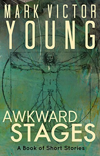 Awkward Stages: A Book of Short Stories