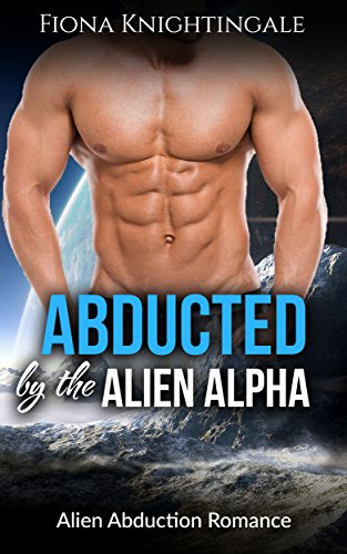 Abducted by the Alien Alpha