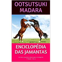 ENCICLOPÉDIA DAS JAMANTAS: Um livro coerente, doutrinado e inteligente - 1ª Edição - Vol. 2 (Portuguese Edition)