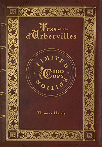 Tess of the d'Urbervilles (100 Copy Limited - Tess Collection