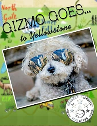 Gizmo Goes to Yellowstone
