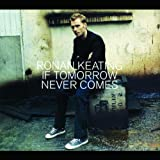 If Tomorrow Never Comes 1