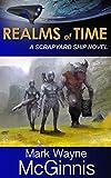 Realms of Time (Scrapyard Ship series Book 4)