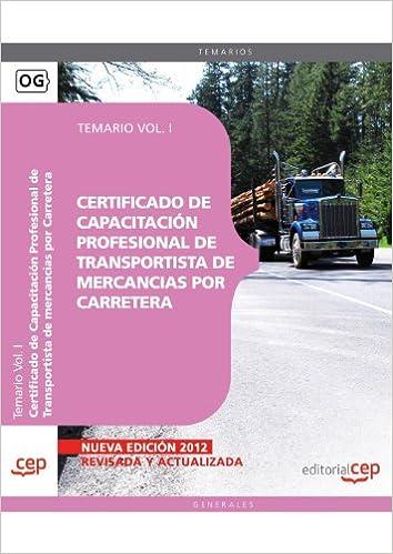 Libro para descargar Certificado de Capacitación Profesional de Transportista de mercancias por Carretera. Temario Vol. I.: 1 PDF ePub MOBI