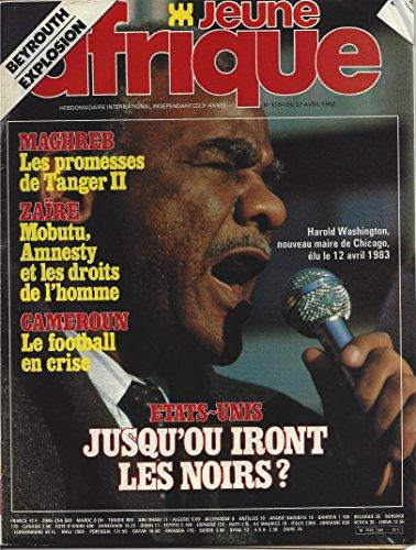 Jeune Afrique, N° 1164, Du 27 Avril 1983: Hebdomadaire International Independant : Etats Unis,jusqu