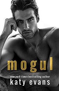 Mogul by [Evans, Katy]