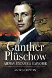 img - for Gunther Pl schow: Airmen, Escaper and Explorer book / textbook / text book