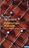 Cybernétique et société : L'usage humain des êtres humains par Wiener