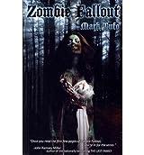 [(Zombie Fallout)] [Author: Mark Tufo] published on (February, 2010)