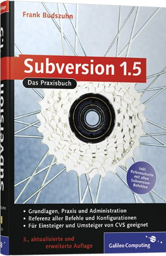 Subversion 1.5: Das Praxisbuch (Galileo Computing)