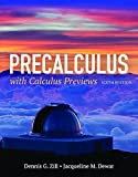 Precalculus with Calculus Previews 6th Edition