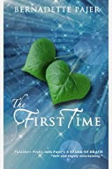 The First Time: A Time Travel Romance (The Sunflower Series) (Volume 1)