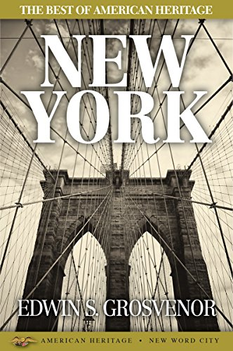 The Best of American Heritage: New York