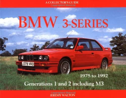 bmw 3 series 1975 1992 1975 to 1992 a collector s guide walton jeremy 0678187001082 amazon com books amazon com
