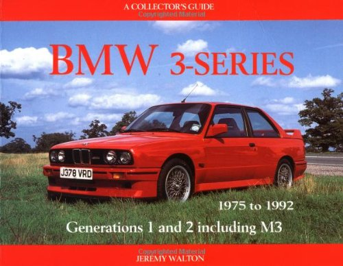 BMW 3-Series: 1975-1992 (1975 to 1992 - A Collector's Guide)