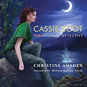 Cassie Scot: ParaNormal Detective | Christine Amsden