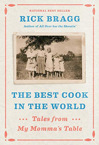 The Best Cook in the World: Tales from My Momma's Table (Best Case In The World)