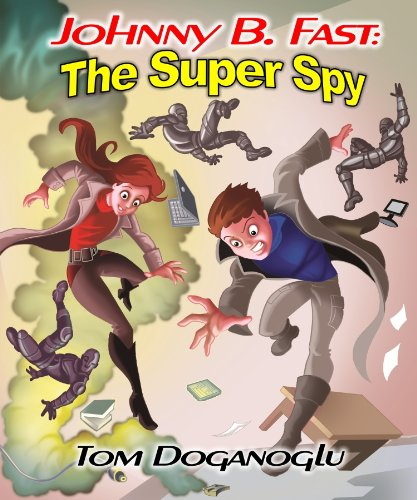 Johnny B. Fast: The Super Spy 1 by [Doganoglu, Tom]