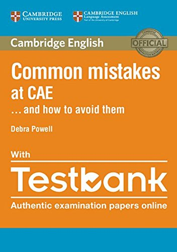 Common Mistakes at CAE...and how to avoid them: Paperback with Testbank