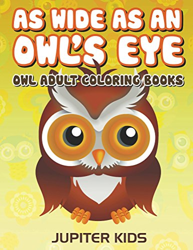 As Wide Owls Eye Coloring ebook