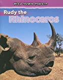 Rudy the Rhinoceros, Jan Latta, 0836877780