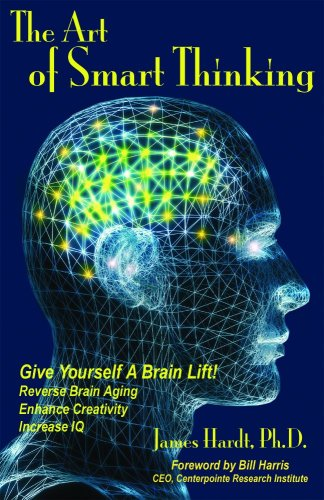 The Art of Smart Thinking by Brand: Biocybernaut Press