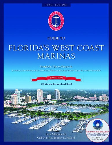 Download Atlantic Cruising Club's Guide to Florida's West Coast Marinas - Book with bound-in DVD ebook