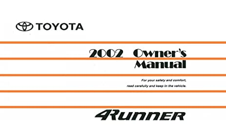 amazon com 2002 toyota 4runner owners manual user guide reference rh amazon com 1996 4Runner Service Manual Toyota 4Runner Owners Manual PDF