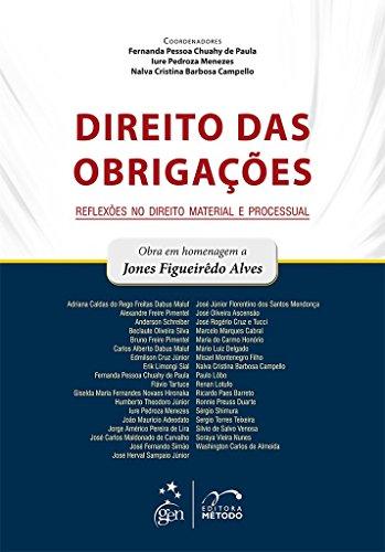 Direito das Obrigações - Reflexões no Direito Material e Processual