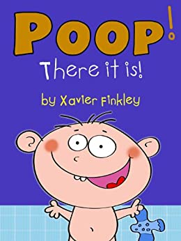Amazon.com: Poop! There it is! (A Silly Potty Training