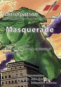 Anticipation Masquerade