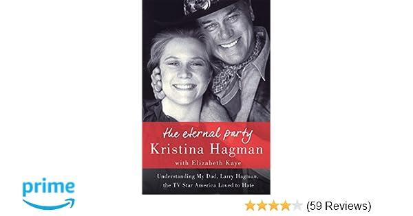The Eternal Party: Understanding My Dad, Larry Hagman, the