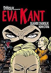 EVA KANT - Quando Diabolik non c'era