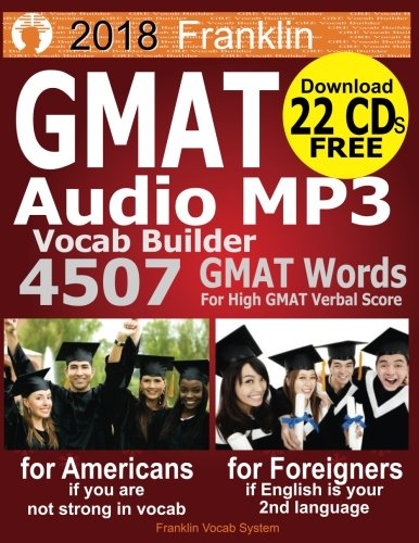 2018 Franklin GMAT Audio MP3 Vocab Builder: Download 22 CDs: 4507 GMAT Words For Your High GMAT Score by CreateSpace Independent Publishing Platform