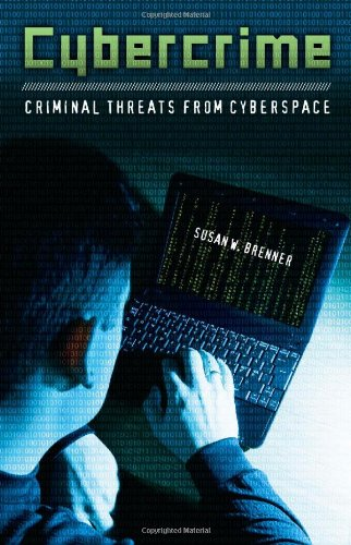[PDF] Cybercrime: Criminal Threats from Cyberspace Free Download | Publisher : Praeger | Category : Computers & Internet | ISBN 10 : 0313365466 | ISBN 13 : 9780313365461