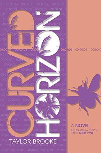 Curved Horizon (The Camellia Clock Cycle Book 2)