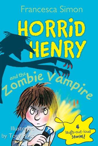 Horrid Henry and the Zombie Vampire -
